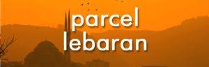 Parcel Lebaran Jakarta Parselia